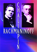 Chaliapin and Rachmaninoff